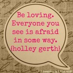 Be Loving by Holley Gerth