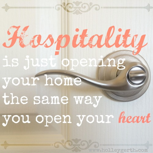 Hospitality Starts with Your Heart - Holley Gerth