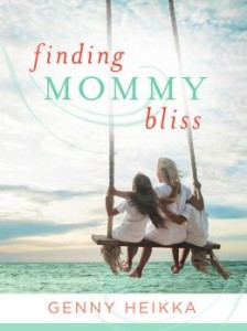 Finding Mommy Bliss by Henny Heikka