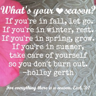 Heart season by Holley Gerth