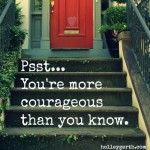 You're Courageous by Holley Gerth