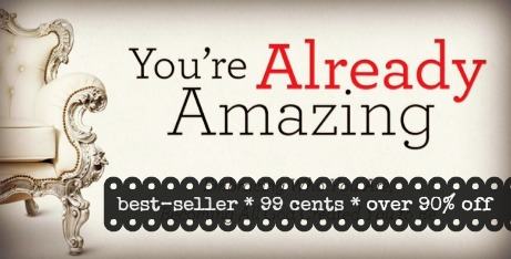 Youre-Already-Amazing-by-Holley-Gerth1