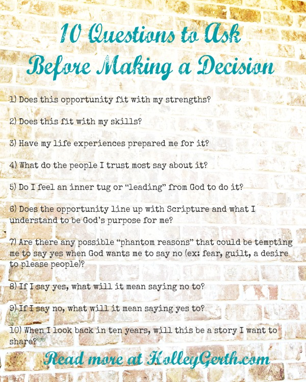 How do you know if a desire or dream is really from God? These 10 questions will help when making a decision! Read more at http://holleygerth.com/
