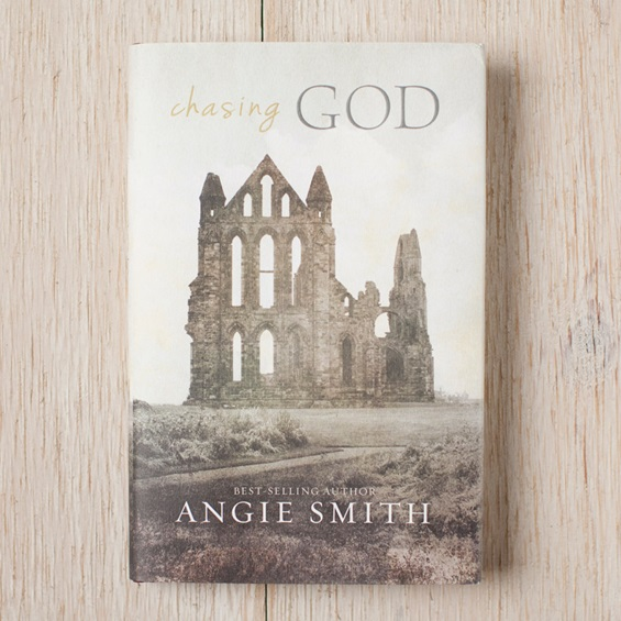 Chasing God by Angie Smith