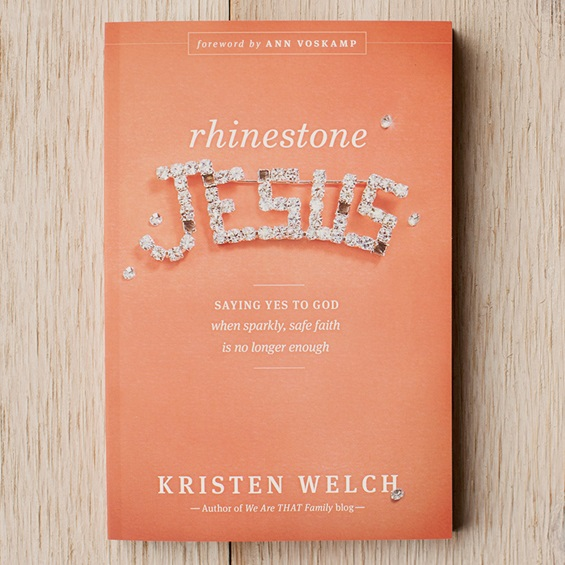Rhinestone Jesus by Kristen Welch