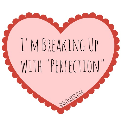 Here's the scandalous truth: You don't have to be perfect because you're already perfectly loved. via https://holleygerth.com