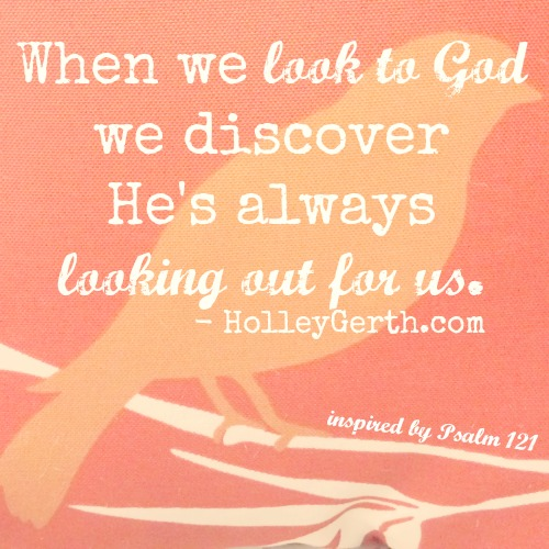 God is always looking out for us. http://HolleyGerth.com