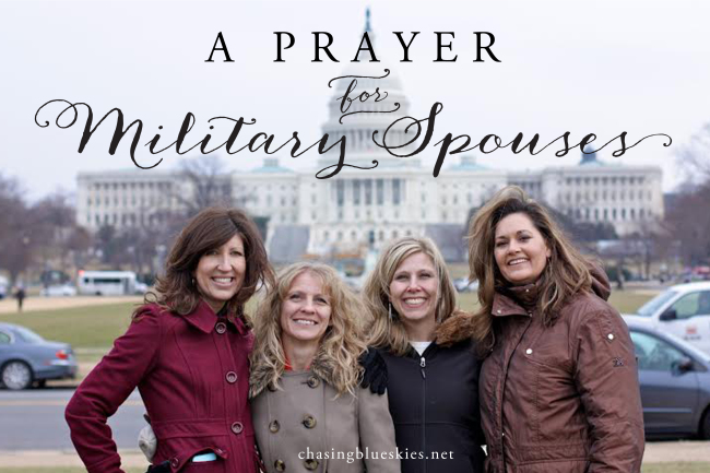 A prayer for military spouses...