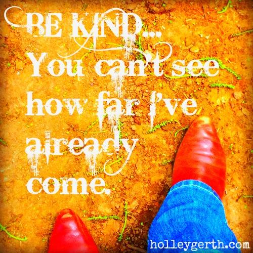 Be Kind - HolleyGerth.com
