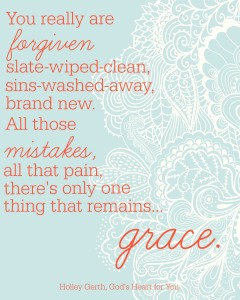 There's only one thing that remains... grace. // free printable at holleygerth.com
