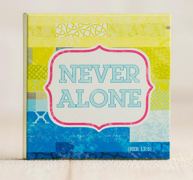 Never Alone DaySpring Plaque