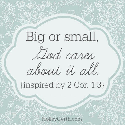 Big or Small, God Cares About it All