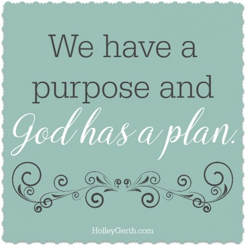 God has a plan.