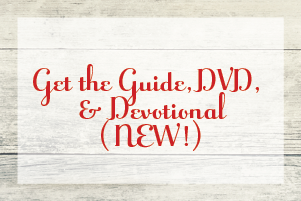 Get the Guide, DVD & Devotional (NEW!)