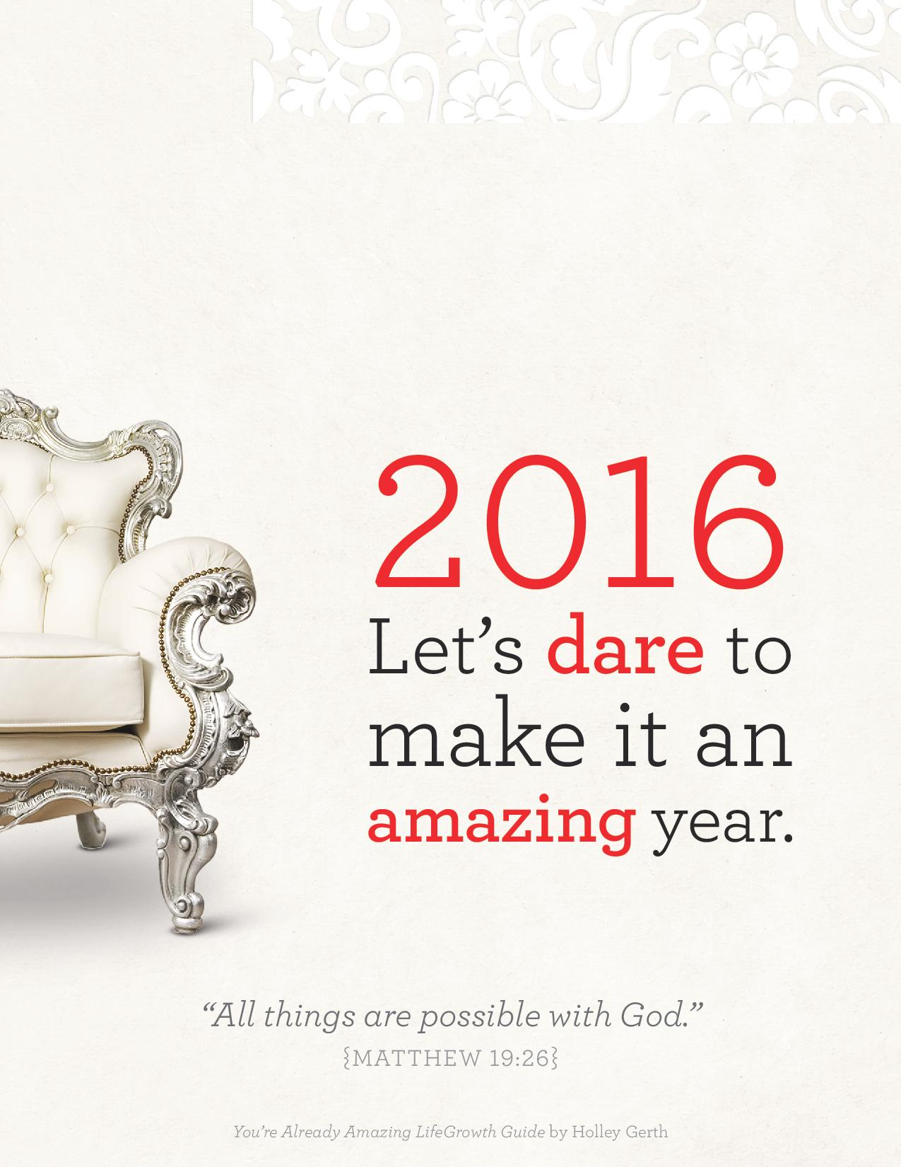 A Wild and Crazy Dare: Let's Make 2016 an Amazing Year