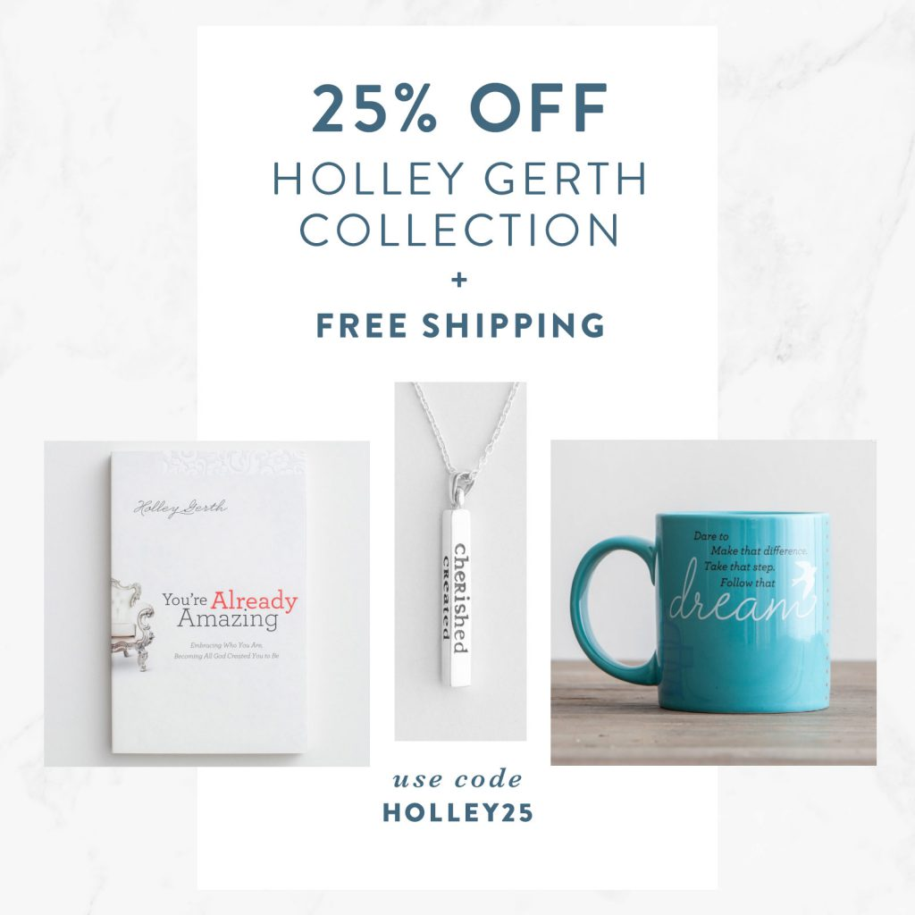 Get 25% off the Holley Gerth collection at DaySpring.com!