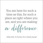 You are making a difference!