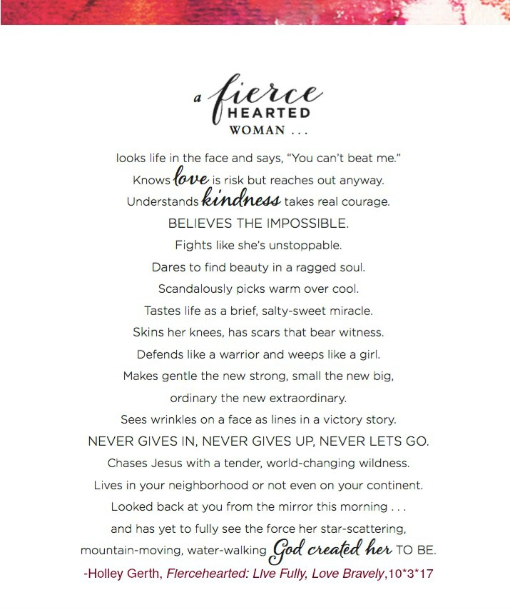 A fiercehearted woman...