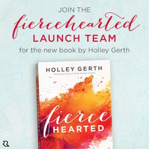Would you like to join the Fiercehearted launch team???
