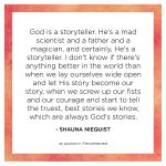 God is a storyteller.