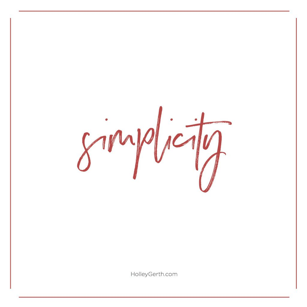My word for this Christmas: simplicity.