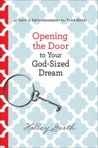 Opening the Door to Your God-Sized Dream devotional