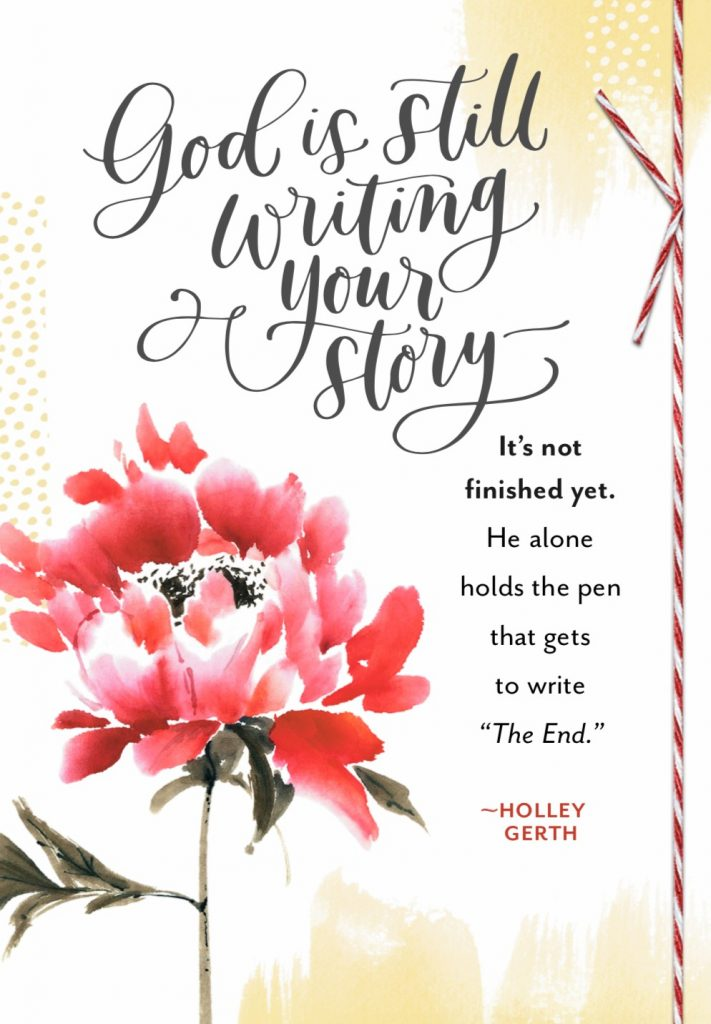 God is still writing your story.