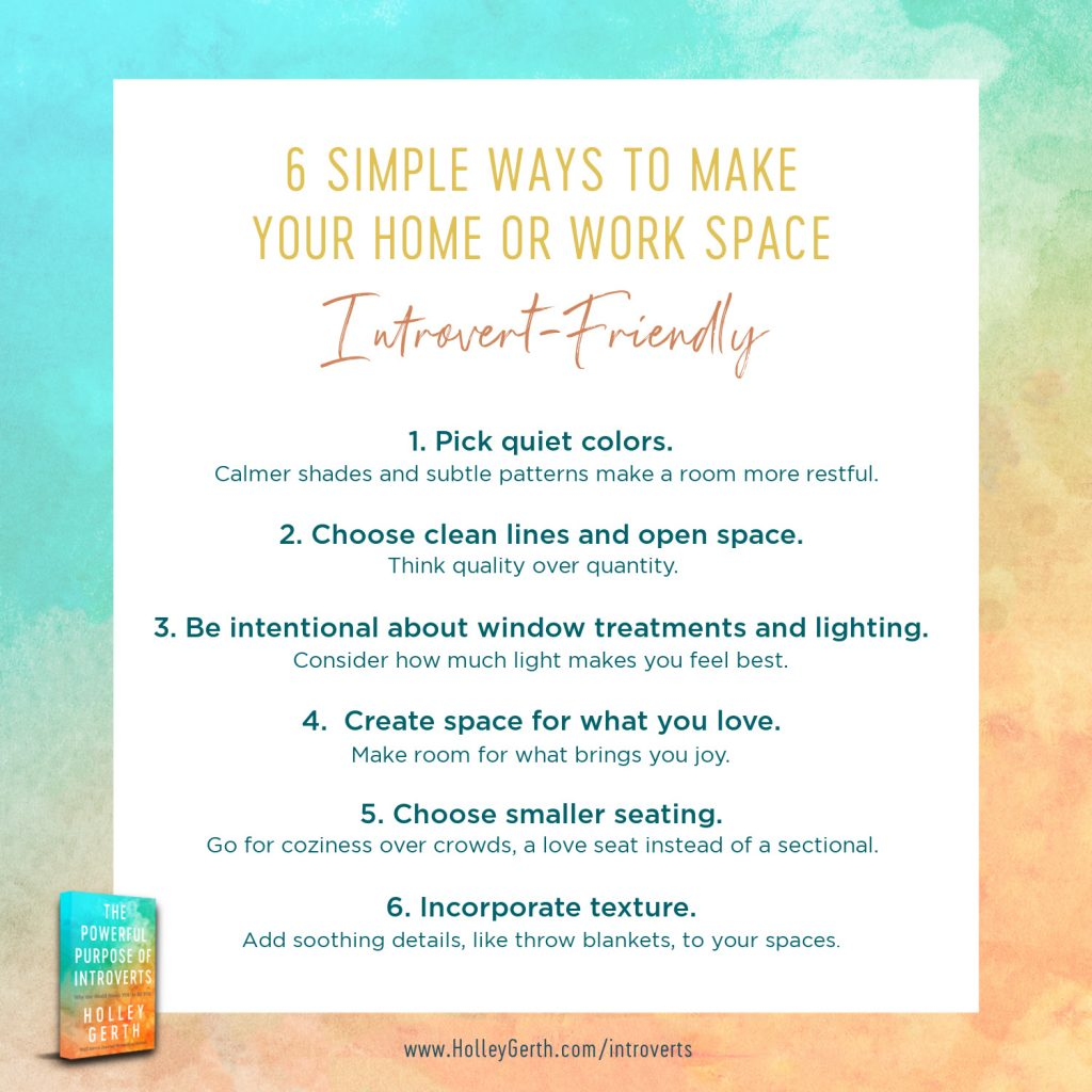 Six simple ways to make your home or work space more introvert-friendly...