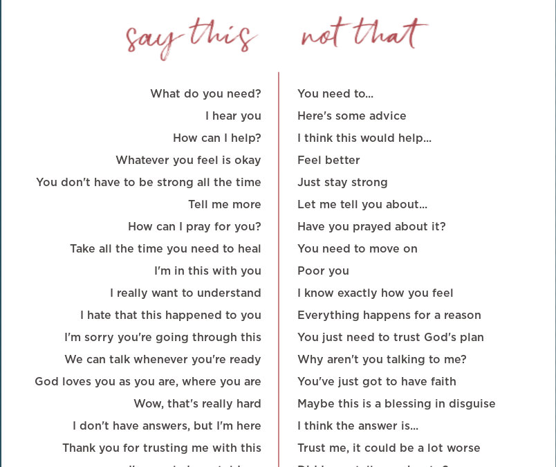 Say This, Not That: 20 Phrases to Use When Someone Is Hurting
